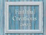 faithfulcreations2003