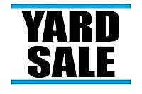 HUGE YARD SAL THIS SATURDAY AND SUNDAY 23 AND 24 8AM