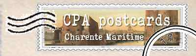 CPA postcards Charente Maritime 17