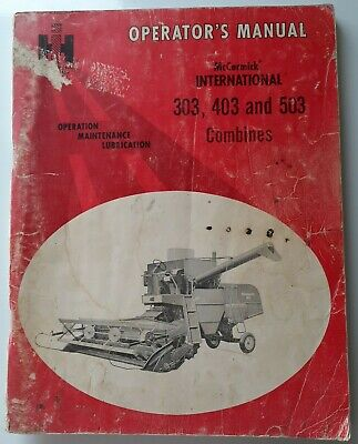 I H Mccormick Operators Manual International 303 403 503 Combine