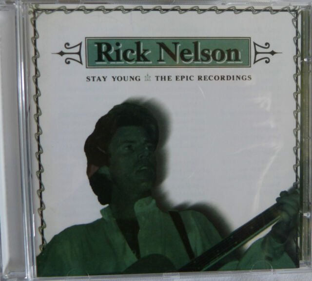Rick Nelson * Stay Young * The Epic Recordings  * neuwertig
