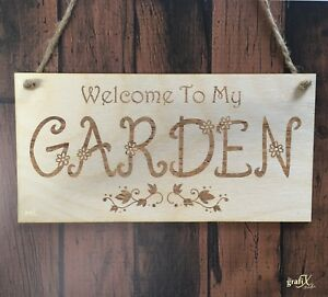 Welcome To My Garden Wooden Plaque Sign Laser Engraved pq24