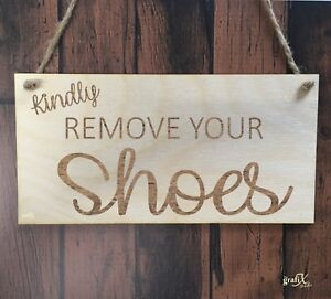 Please Remove Your Shoes Wooden Plaque Sign Laser Engraved pq32