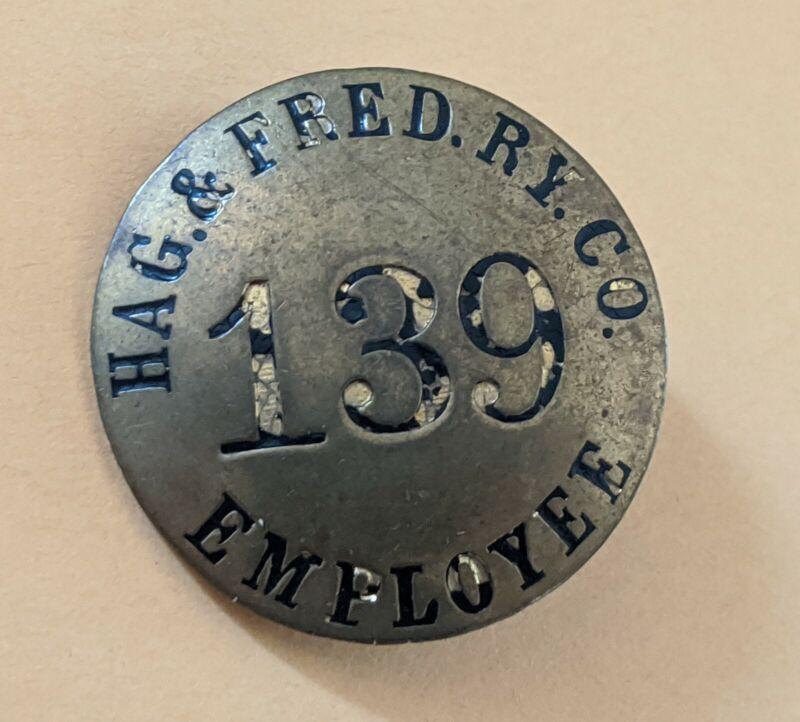 Rare Antique Hagerstown and Frederick Railway Pinback Employee Badge # 139 Train