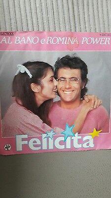 """7"""" Al Bano e Romina Power Felicita/Arrivederci a Bahia"""