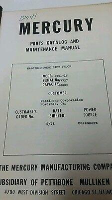 Mercury Electric Fork Lift Truck Model 6001-15 Maintenance Manual