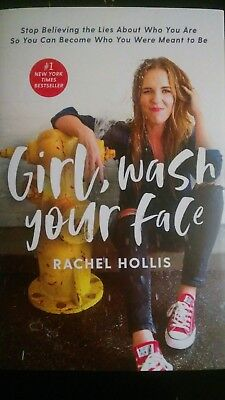 Girl, Wash Your Face: Stop Believing the Lies About Who You Are..HARDCOVER