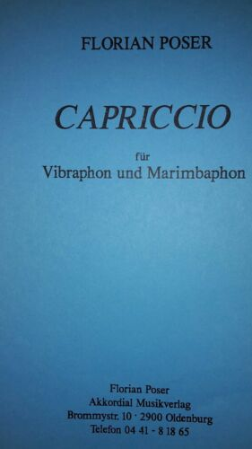 Capriccio f. Vibraphon u. Marimbaphon v. Florian Poser