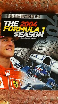 The 2004 Formula 1 Season Hardback Book