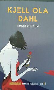 libro-034-L-039-uomo-in-vetrina-034-di-Kjell-ola-Dahl