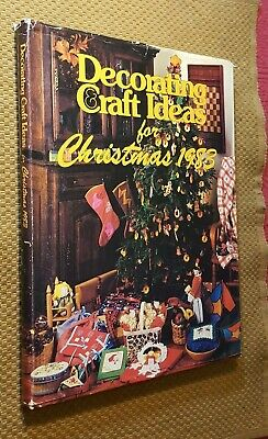 Decorating and Craft Ideas for Christmas 1983 (1983, Hardcover w/DJ) FIRST