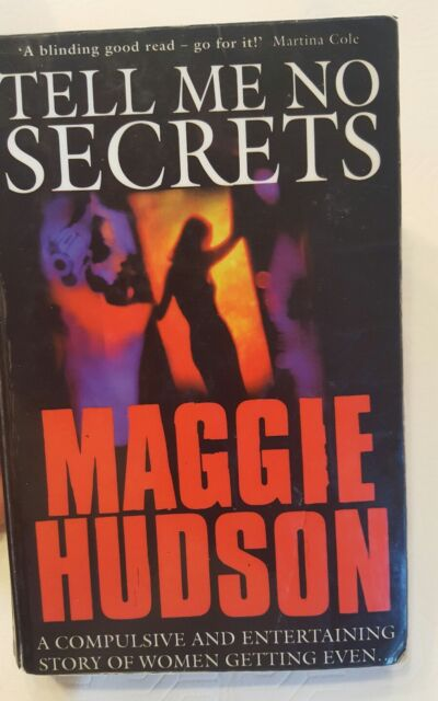 Tell Me No Secrets By  Maggie Hudson. 9780006511533