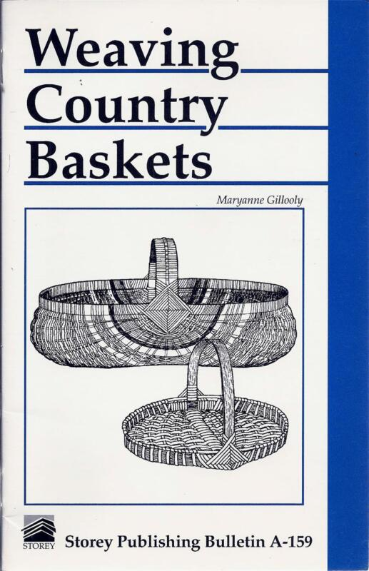 Weaving Country Baskets Booklet by Maryanne Gillooly - Basket Making