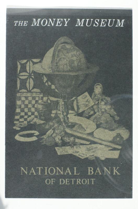 Vintage, Circa 1964, Money Museum Booklet, National Bank of Detroit Plus
