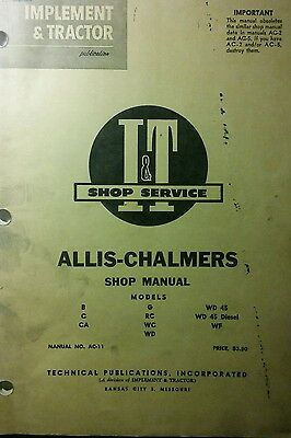 Allis-chalmers B C Ca G Rc Wc Wd Wd-45 Wf Diesel Tractor I T Service Manual