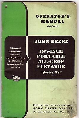 "JOHN DEERE MANUAL OM-C30-153 18.5"" PORTABLE ALL CROP ELEVATOR SERIES 53 76 PAGES"