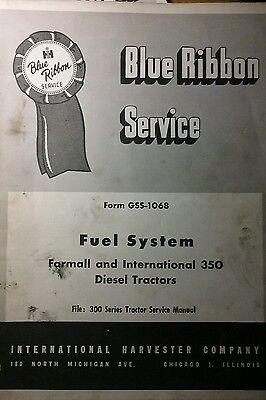 Farmall International Diesel Fuel System 350 Utility Tractor Service Manual Ih