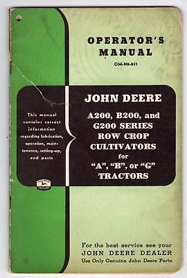 JOHN DEERE OPERATOR'S MANUAL OM-N8-851 A200 B200 G200 ROW CROP CULTIVATORS 84 PG