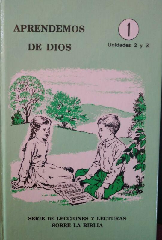 Aprendemos De Dios, Unidades 2 Y 3, Serie De Lecciones Y Lecturas Sobre La...