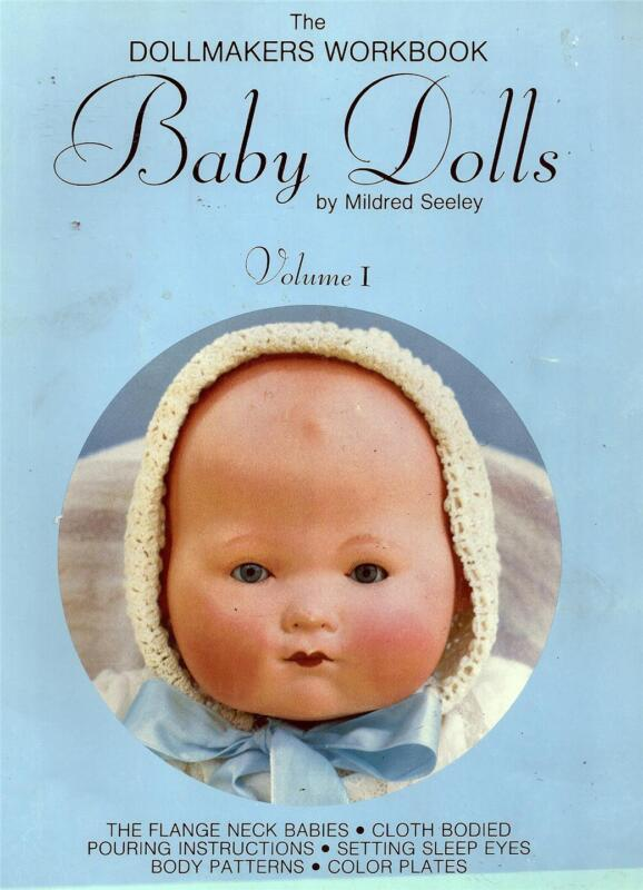 Baby Dolls by Mildred Seeley The Dollmakers Workbook Volume 1 Vintage 1978