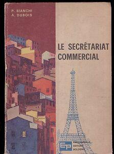 le-SECRETARIAT-COMMERCIAL-dubois-bianchi-histoire-francais-libro