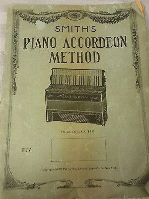 Vintage 1925 Smith's Piano Accordeon Method 61 pages of how to and sheet music