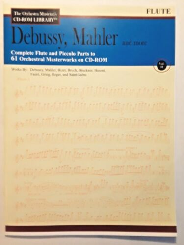 ORCHESTRA  PARTS FOR FLUTE - DEBUSSY, MAHLER AND MORE - PRINTABLE FROM CD ROM
