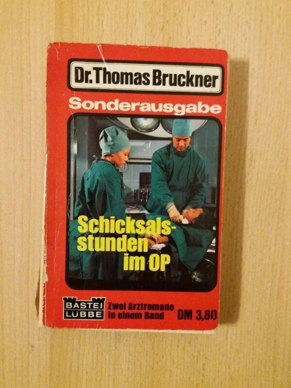 DR.THOMAS BRUCKNER.SCHICKSALS-STUNDEN IM OP