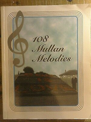 "A Songbook of Religious Melodies.""108 Mullan Melodies"" by Leonard Mullan.2001."