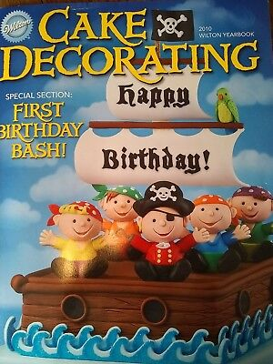 2010 WILTON YEARBOOK CAKE DECORATING SPECIAL FIRST BIRTHDAY BASH Instruction