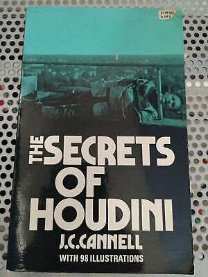 The Secrets of Houdini by J.C. Cannell (Paperback, 1973)