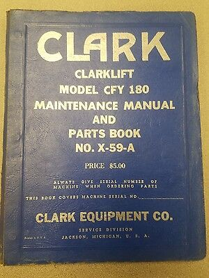 Clark Forklift Clarklift Model Cfy 180 Maintenance Manual And Parts Book