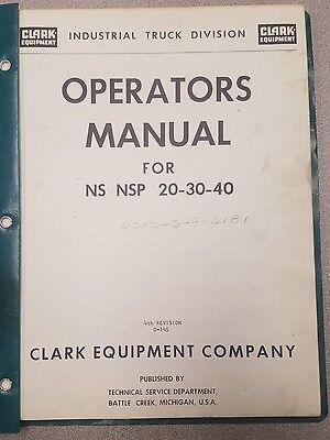 Clark Forklift Ns Nsp 20 30 40 Operators Manual