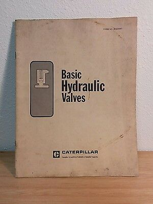 Basic Hydraulic Valves - Vintage Caterpillar Service Training Manual Booklet