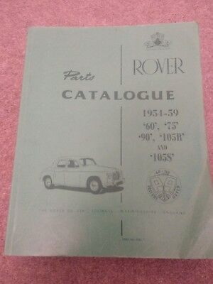 Rover Parts Catalogue 1954-59 '60', '75', '90', '105R' and '105S' Reprint P4