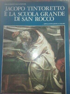 Libro Arte pittura Tintoretto e la scuola grande di San Rocco. 139 illustrazioni