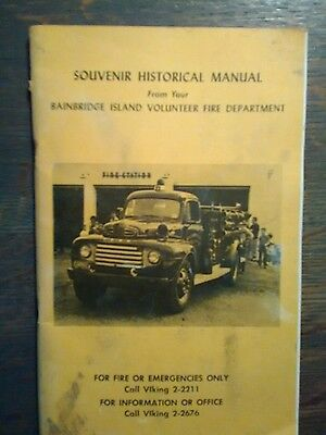 SOUVENIR HISTORICAL MANUAL BAINBRIDGE ISLAND VOLUNTEER FIRE DEPT BAINBRIDGE ISLA