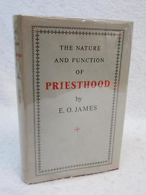 E  O  James The Nature And Function Of Priesthood 1955 Vanguard Press  Ny 1Sted
