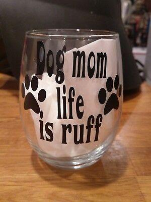 dog mom wine glass