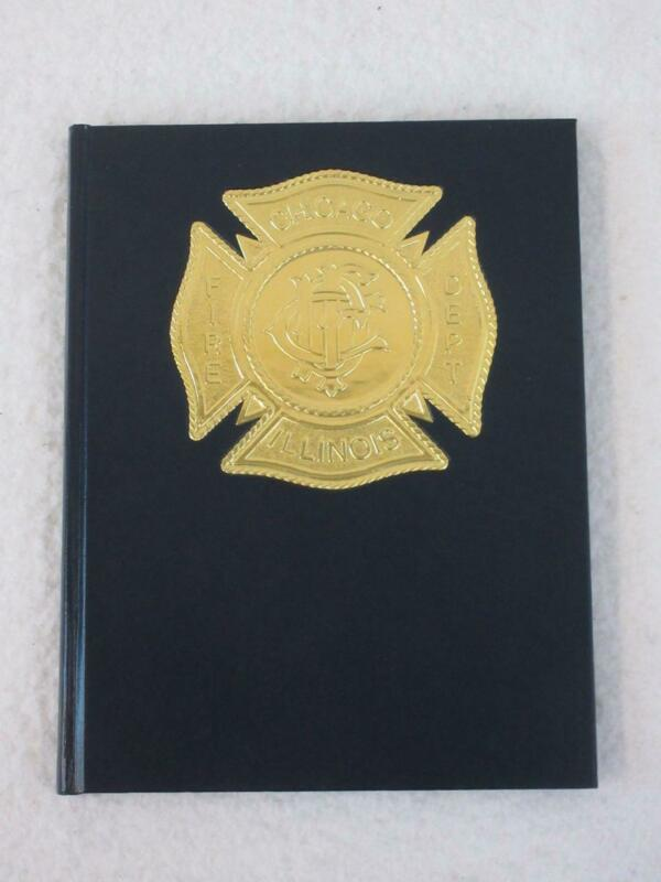 CHICAGO FIRE DEPARTMENT THE JOURNAL 1988 Yearbook Local 2