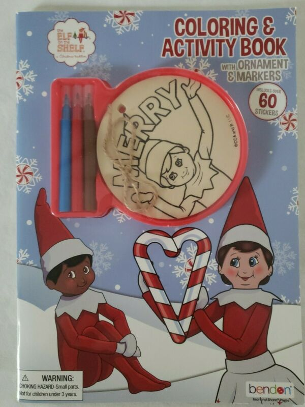 The Elf On The Shelf Coloring and Activity Book w/ Ornament Markers & Stickers
