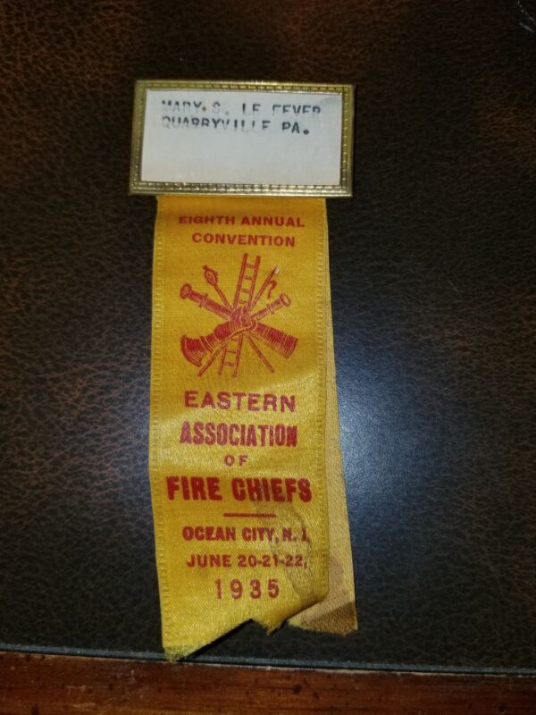 Vintage Eastern Assoc. Of Fire Chiefs Pin And Ribbon 1935 Quarryville, Pa