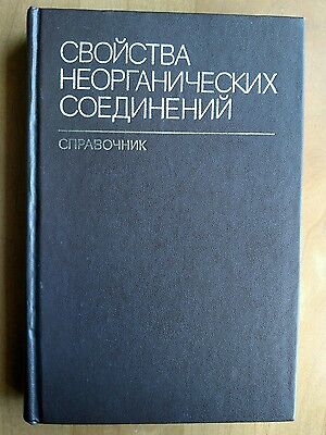 Properties Of Inorganic Compounds Reference Guide In Russian 1983