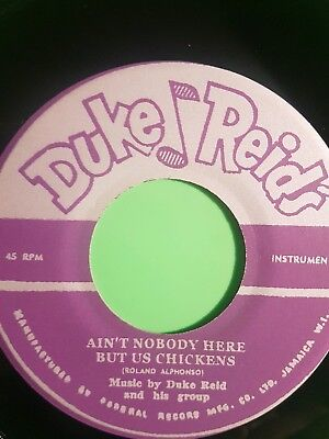 AIN'T NOBODY HERE BUT US CHICKENS / BELLS OF LOVE DUKE REID
