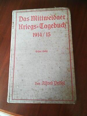 Das Mittweidaer Kriegs Tagebuch Band 1