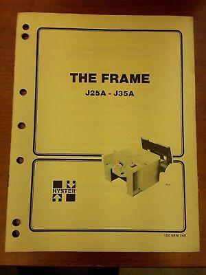 Hyster The Frame Manual J25a - J35a 100 Srm 240