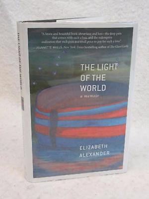 SIGNED Elizabeth Alexander THE LIGHT OF THE WORLD A Memoir 2015 Grand