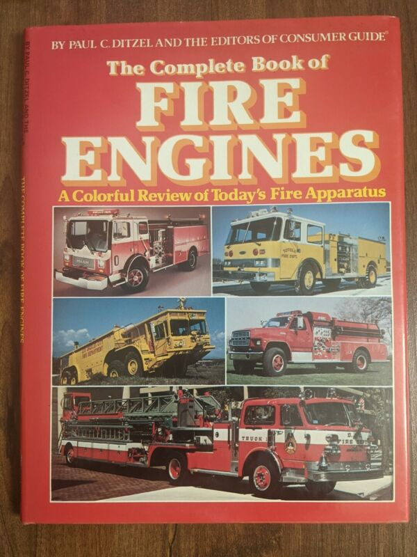 Vintage '82 Consumer Guide Series The Complete Book Of Fire Engines