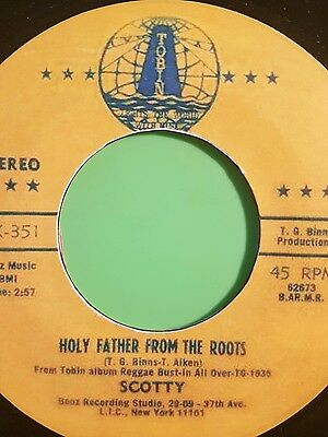 TOBIN RECORDS HOLY FATHER FROM THE ROOTS / VERSION SCOTTY