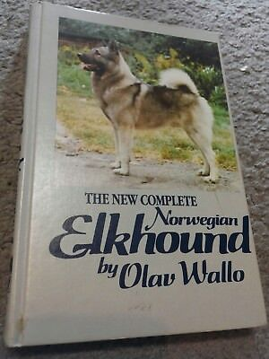 The New Complete Norwegian Elkhound dog book Olav Wallo 1987 3rd edition